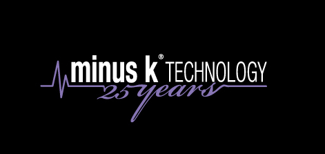 Minus K Technology 25 Years