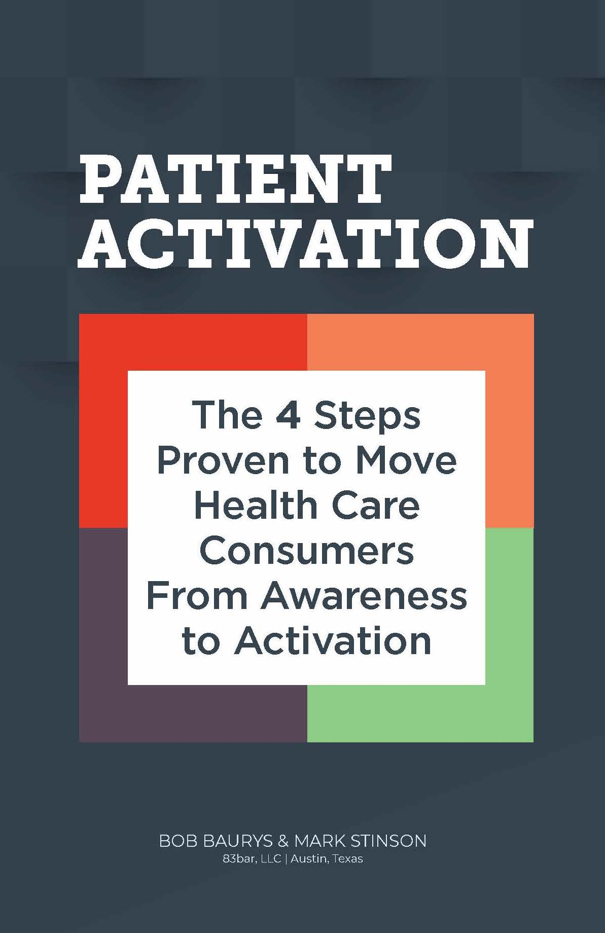 Patient Activation, by Baurys and Stinson