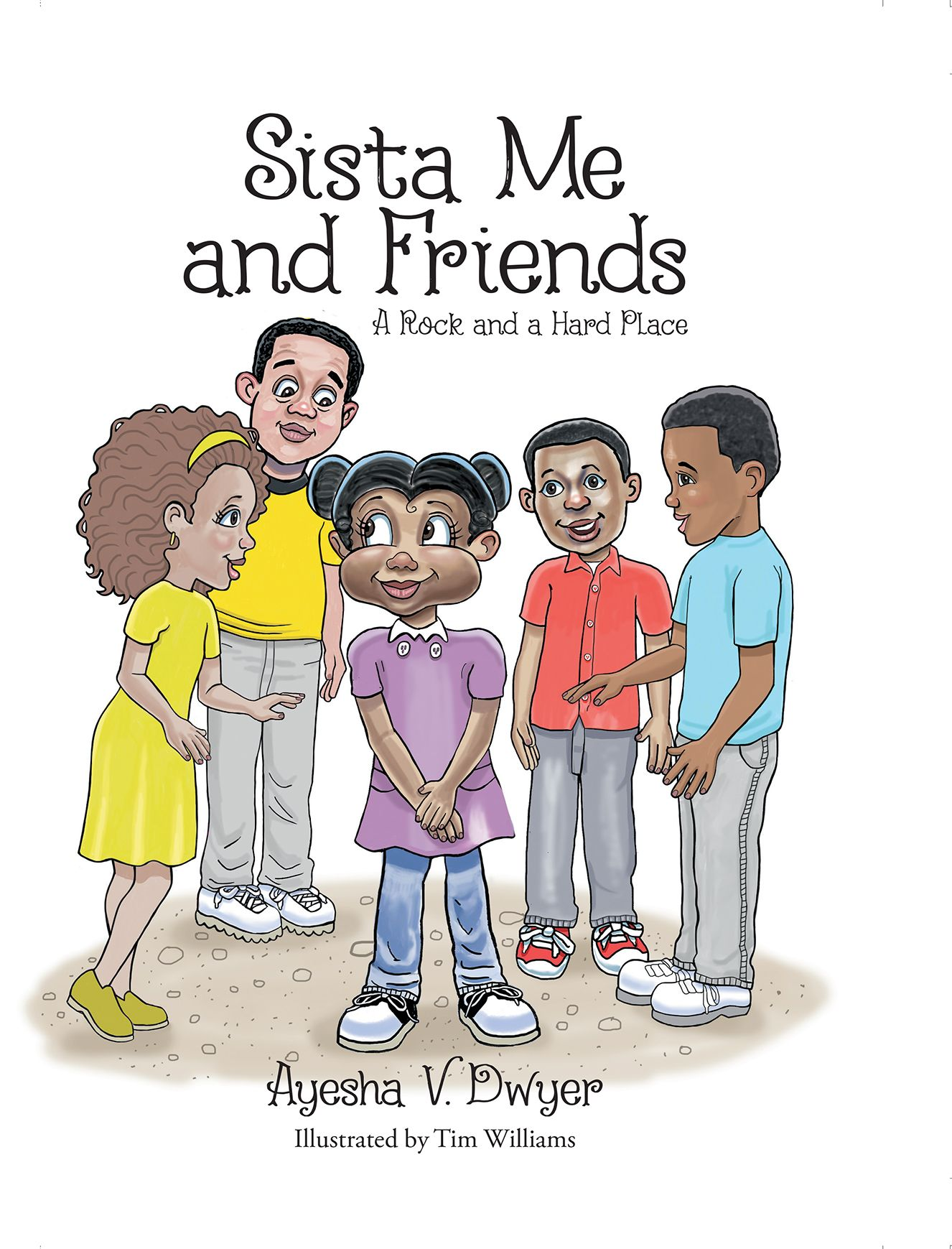 Sista Me and Friends - A Rock and a Hard Place